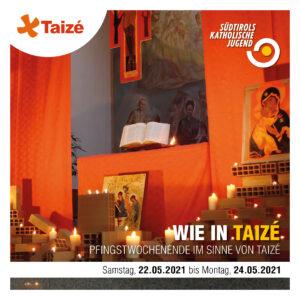 Wie in Taizé - Pfingsten 2021